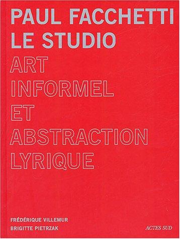 Paul Facchetti : Le studio par Frédérique Villemur