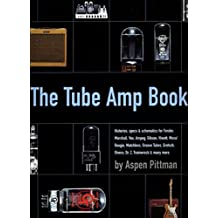 Aspen Pittman: The Tube Amp Book