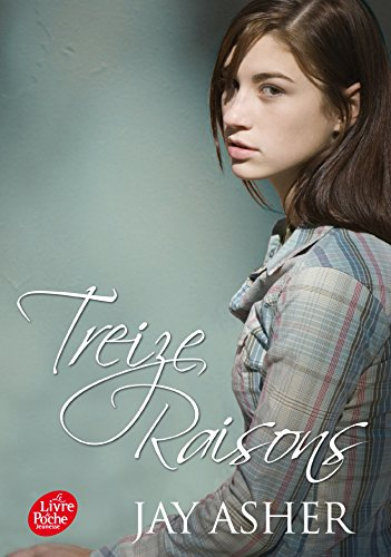 treize raisons - thirteen reasons why français