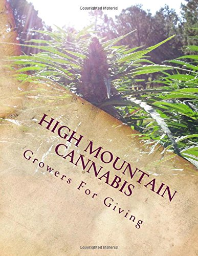 High Mountain Cannabis: Growers For Giving