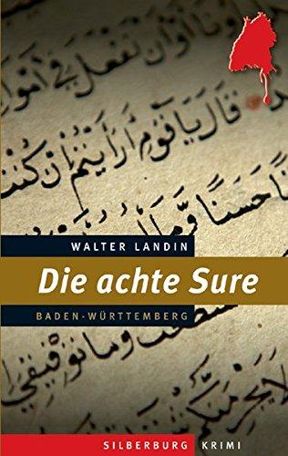 Preisvergleich Produktbild Die achte Sure: Ein Baden-Württemberg-Krimi