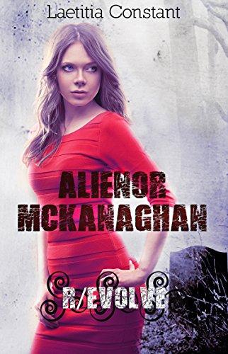 Aliénor McKanaghan - 3 : R/evolve par Laetitia Constant