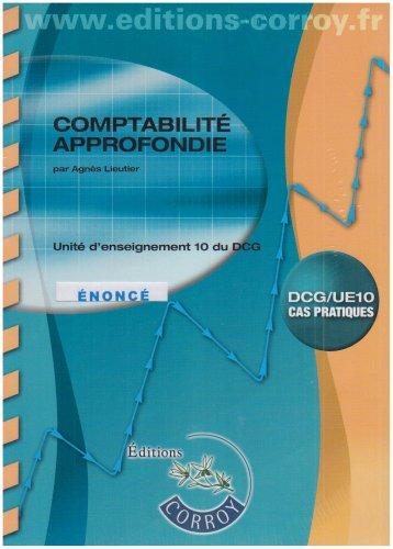 Comptabilité approfondie UE10 du DCG : Enoncé