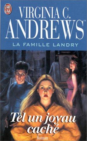La Famille Landry ; tel un joyau caché