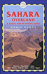 Sahara Overland, 2nd: A Route and Planning Guide (Trailblazer) by Chris Scott (2005-02-01)