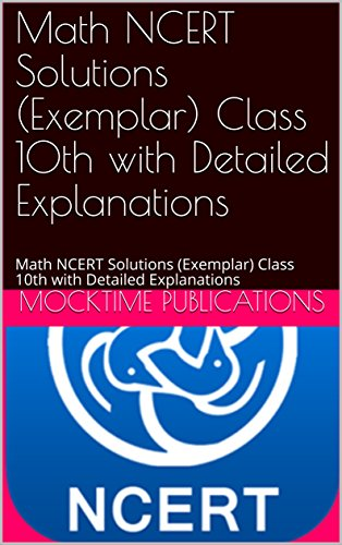 Math NCERT Solutions (Exemplar) Class 10th with Detailed