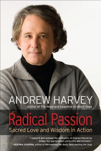 Radical Passion: Sacred Love and Wisdom in Action (English Edition)