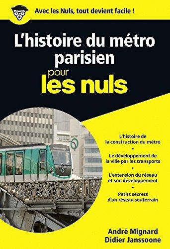 L'histoire du métro parisien pour les Nuls poche par Didier JANSSOONE