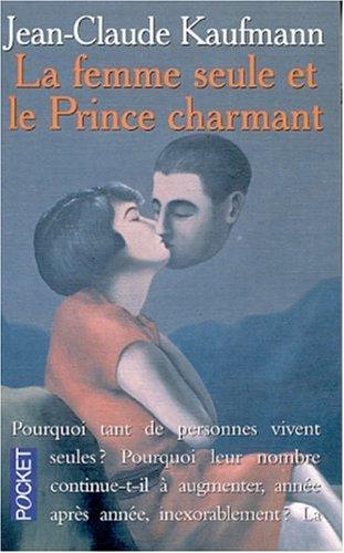 La femme seule et le prince charmant