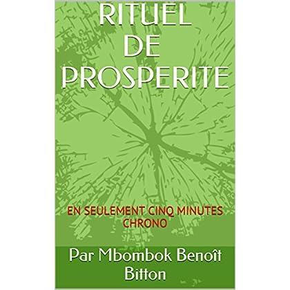 RITUEL D'ARGENT: EN SEULEMENT CINQ MINUTES CHRONO