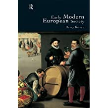 Early Modern European Society 2Rev Edition by Kamen, Henry published by Routledge (2000)