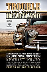 Trouble in the Heartland: Crime Fiction Inspired by the Songs of Bruce Springsteen (English Edition)
