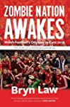 Zombie Nation Awakes: Welsh Football'...