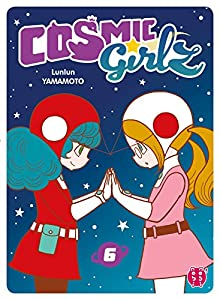 Cosmic Girlz Edition simple Tome 6