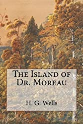 The Island of Dr. Moreau by H. G. Wells (2014-06-25)