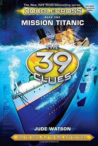 Mission Titanic (39 Clues Doublecross 1) por Jude Watson