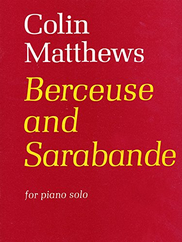 Berceuse and Sarabande: (Piano) (Faber Edition)