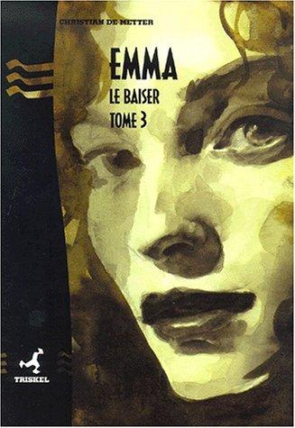 Emma T.3 Le baiser