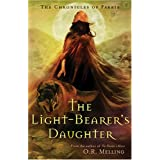 The Chronicles of Faerie: The Light-Bearer's Daughter