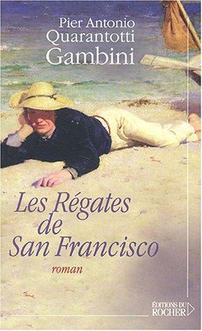 Les régates de San Francisco par Pier-Antonio Quarantotti Gambini