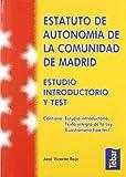 Estatuto de Autonomía de la Comunidad de Madrid. Estudio introductorio y test