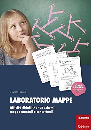 Laboratorio mappe. Attivit didattiche con schemi, mappe mentali e concettuali
