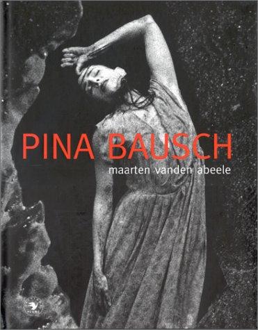 Pina Bausch par Maarten Vanden Abeele