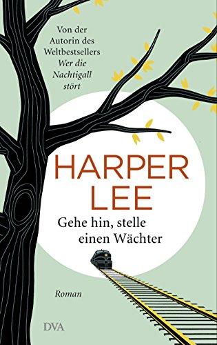 Buchseite und Rezensionen zu 'Gehe hin, stelle einen Wächter: Roman' von Harper Lee