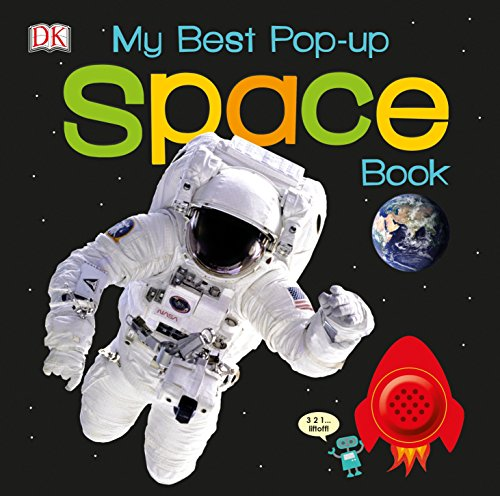 My Best Pop-Up Space Book (Noisy Pop-Up Books)