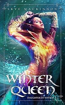 Winter Queen: Fantasy Reverse Harem (Daughter of Winter Book 3) (English Edition)