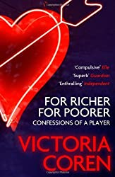 For Richer, For Poorer: Confessions of a Player