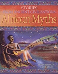 African Myths (Stories from Ancient Civilisations)