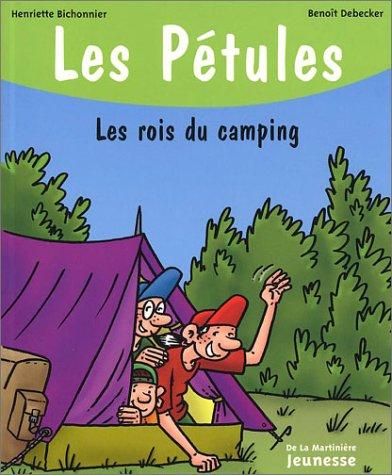 Les Pétules Tome 13 : Les rois du camping par Benoît Debecker, Henriette Bichonnier