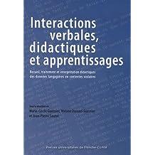 Interactions verbales, didactiques et apprentissages : Recueil, traitement et interprétation didactiques des données langagières en contextes scolaires