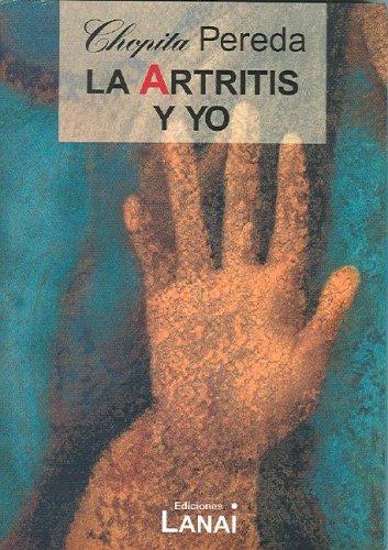 Descargar Libro La Artritis y Yo de Pereda Chopita