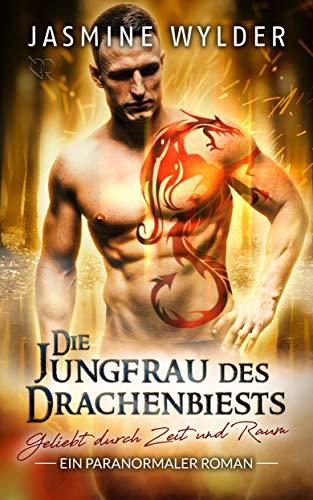 chenbiests: Ein paranormaler Roman (Geliebt durch Zeit und Raum 3) ()