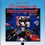 Chroniques du rock progressif