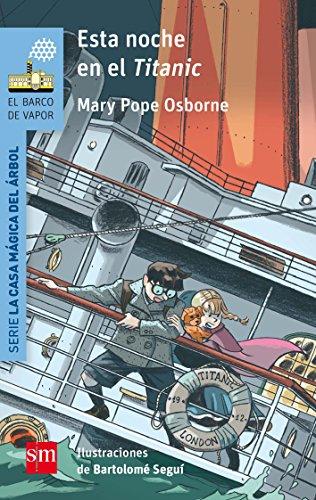 Esta noche en el Titanic (Barco de Vapor Azul) por Mary Pope Osborne