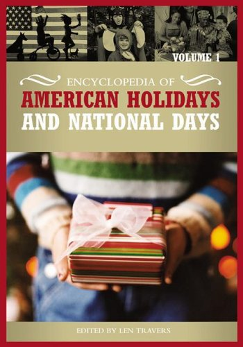 Encyclopedia of American Holidays and National Days, Volume 1 par -