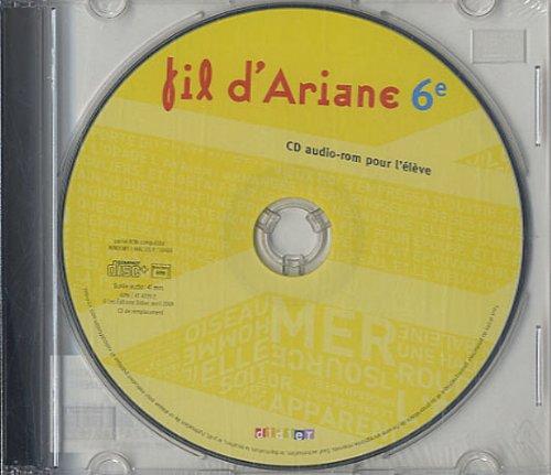 Fil d'ariane 6e : CD audio-rom pour l'élève, CD de remplacement