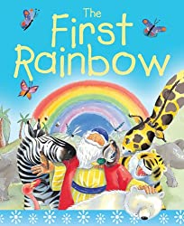 The First Rainbow Sparkle and Squidge: The Story of Noah's Ark
