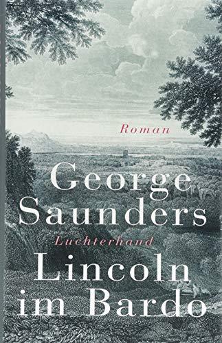 Lincoln im Bardo: Roman