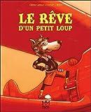 Telecharger Livres Le reve d un petit loup (PDF,EPUB,MOBI) gratuits en Francaise