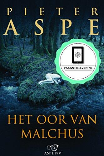 Het oor van Malchus (Dutch Edition) por Pieter Aspe