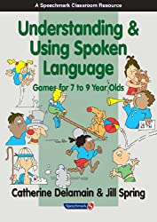 Understanding and Using Spoken Language: Games for 7 to 9 Year Olds