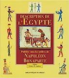 Description de L'Egypte publiée sous les ordres de Napoléon Bonaparte