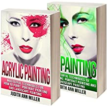 Painting: Box Set: Acrylic Painting and Oil Painting Guide for Beginners (English Edition)