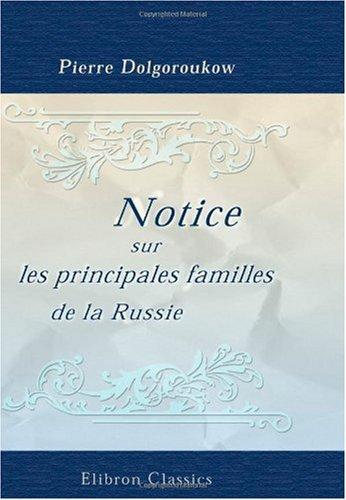 Notice sur les principales familles de la Russie: Par le comte d'Almagro