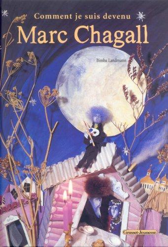 Comment je suis devenu Marc Chagall