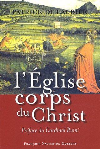 L'Eglise, corps du Christ : Une perspective catholique